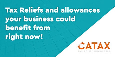 Tax Reliefs and allowances your business could benefit from right now tickets