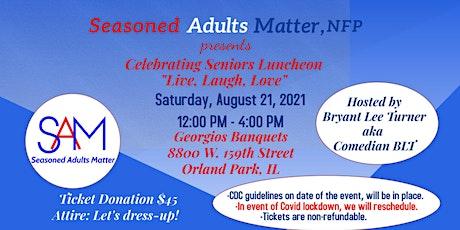 Celebrating Seniors: Live, Laugh, Love tickets