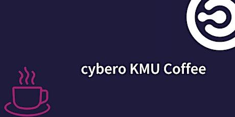 cybero KMU Coffee N°2 - Häufigster Cyber-Schaden bei Schweizer KMU. Tickets