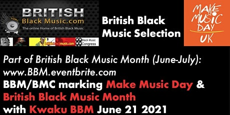 British Black Music Selection For Make Music Day 2021 tickets