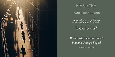 Anxiety after lockdown? You are normal! A Bien Etre panel tickets
