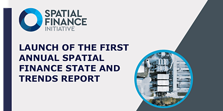 Launch of first Annual Spatial Finance State and Trends Report tickets