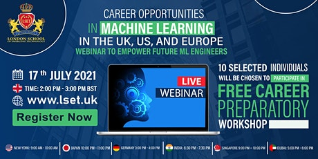 Career Opportunities in Machine Learning in the UK, US, and Europe tickets