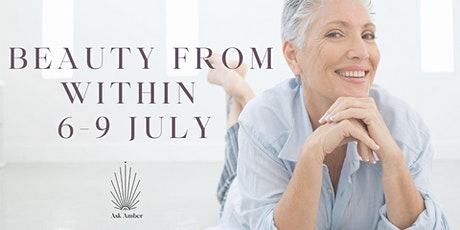 Beauty From Within 6-9 July tickets