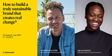 How to build a truly sustainable brand that creates real change tickets