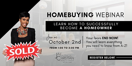 How to Successfully Become a Homeowner in a Competitive Market tickets