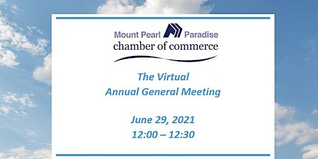 Mount Pearl Paradise Chamber of Commerce virtual Annual General Meeting tickets