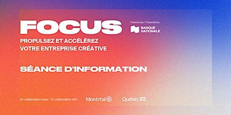 Séance d'information sur le programme Focus tickets