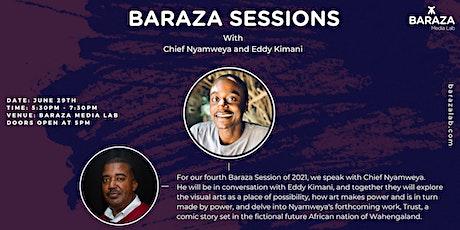 Baraza Sessions with Chief Nyamweya & Eddy Kimani tickets