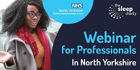 North Yorkshire Only:Sleep Information for Staff in Special School Settings tickets