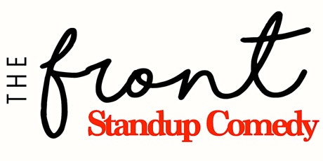 The Front Standup Comedy - June 25th tickets