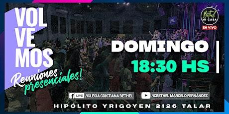 Reunión Presencial Iglesia Cristiana Bethel - Domingo 20 /06 - 18:30 hs entradas