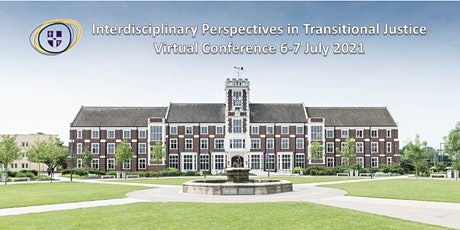 Interdisciplinary Perspectives in Transitional Justice Virtual Conference tickets
