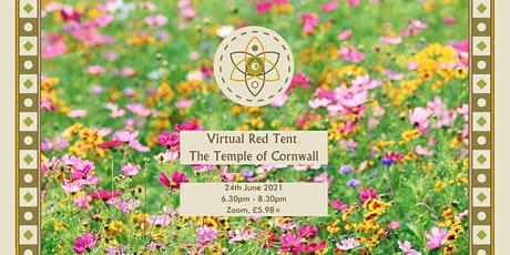 Temple of Cornwall Virtual Red Tent - Full Moon Gathering - Blodeuwedd tickets