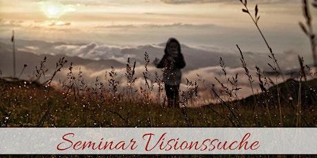 Seminar Visionssuche Tickets