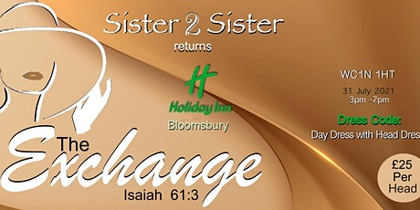 Sister 2 Sister: The Exchange tickets