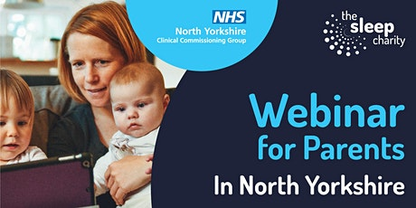 Parents in North Yorkshire: Supporting children in Early Years with sleep tickets