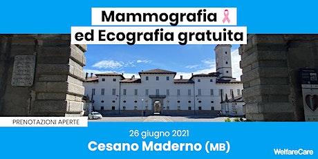 Mammografia ed Ecografia Gratuita - Cesano Maderno (MB) biglietti