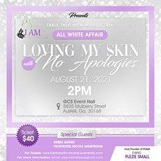 """Table Talk  with Mirror Talk """" Loving my skin with No Apologies"""" tickets"""