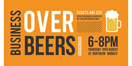 Business Over Beers billets