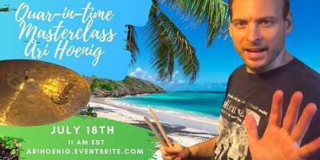 Quar-in-time with Ari Hoenig - July 18th tickets