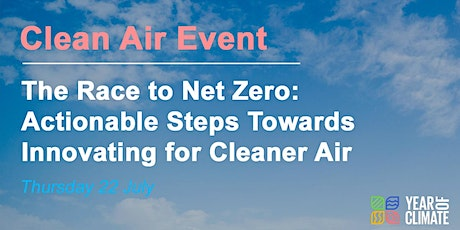 The Race to Net Zero: Actionable Steps Towards Innovating for Cleaner Air tickets