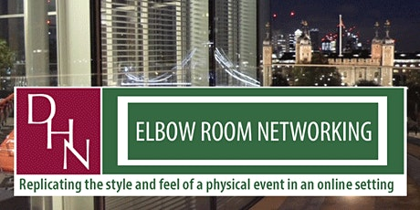 21.07.21 - DHN Elbow Room Networking - (Lunchtime Event) tickets