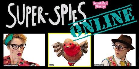 Super Spies ONLINE tickets