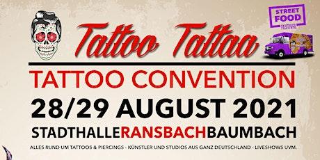 Tattoo Convention Ransbach Baumbach TattooTattaa Tickets