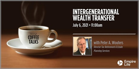Coffee Talks: Intergenerational Wealth Transfer – Opportunities and Threats tickets