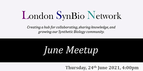 June Meetup: London SynBio Network tickets