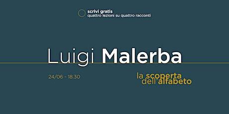 scrivi gratis - «La scoperta dell'alfabeto» di Luigi Malerba tickets