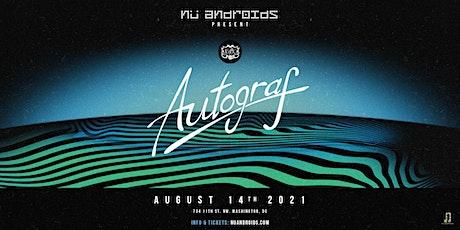 Autograf DJ Set (21+) tickets