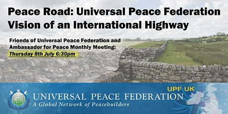 Peace Road: Universal Peace Federation Vision of an International Highway tickets