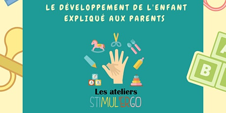 Atelier Stimul'ergo - L'Atelier Nouveau-né (0-6 mois) billets