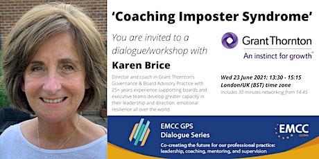 Karen Brice:  'Coaching Imposter Syndrome' tickets