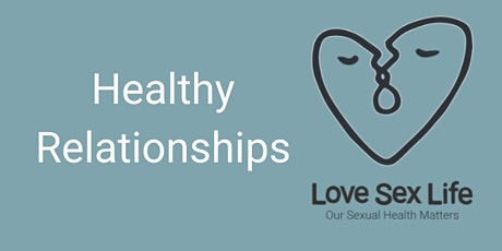 Healthy Relationships - (Lambeth, Southwark & Lewisham Professionals Only) tickets