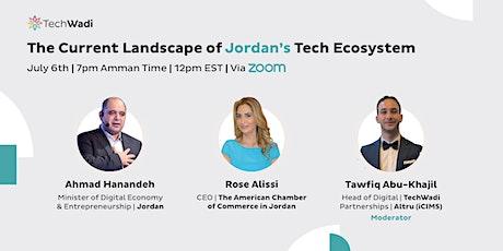 The Current Landscape of Jordan's Tech Ecosystem tickets