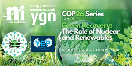 Green Recovery: The Role of Nuclear and Renewables tickets
