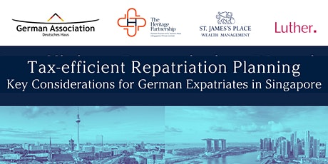 Tax-efficient Repatriation Planning for German Expats in Singapore tickets
