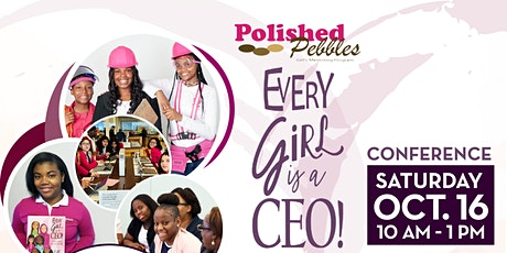 Polished Pebbles Every Girl is a CEO Conference tickets