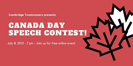 Talking about Canada Day! Speech contest hosted by Cambridge Toastmasters tickets