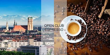 Open Club Espresso (München) - Juli Tickets