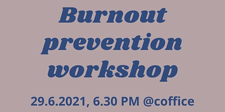 Burnout Prevention Workshop tickets