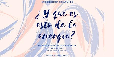 Y qué es esto de la energía? Segunda edicion. boletos