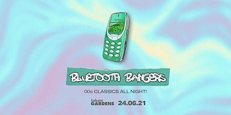 Bluetooth Bangers at Lakota Gardens 24th June tickets