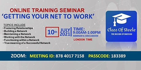 'Getting Your Net To Work'  Free Online (ZOOM)Training Seminar - Networking tickets
