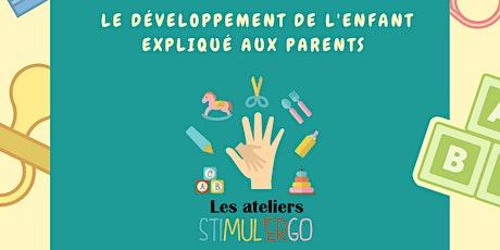Atelier Stimul'ergo - L'Atelier Le Petit explorateur (6-18 mois) billets