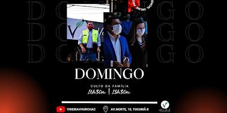 CULTO DA FAMÍLIA PRESENCIAL | ONLINE - 18h30m ingressos