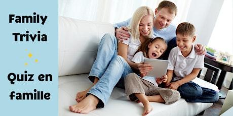 Family Trivia / Quiz en famille billets